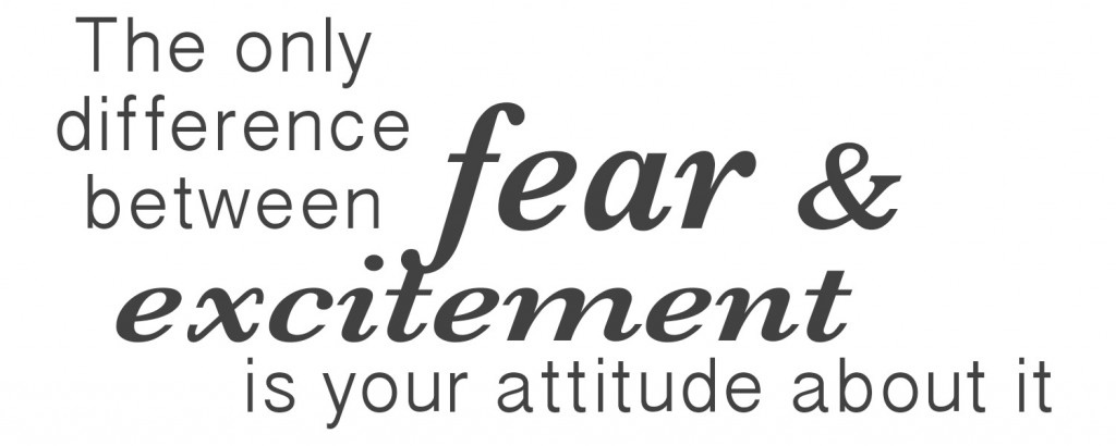 Fear vs. Excitement